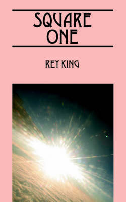 Square One by Rey King