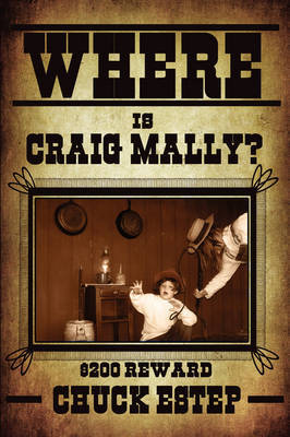 Where Is Craig Mally? by Chuck Estep image