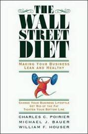 The Wall Street Diet by Charles C Poirier