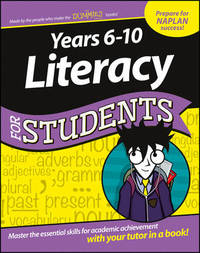 Years 6-10 Literacy for Students Dummies Education Series by Consumer Dummies