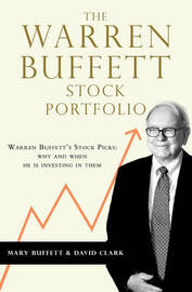 The Warren Buffett Stock Portfolio by Mary Buffett