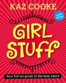 Girl Stuff: Latest Edition by Kaz Cooke