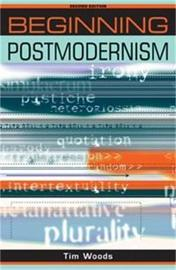 Beginning Postmodernism by Tim Woods image