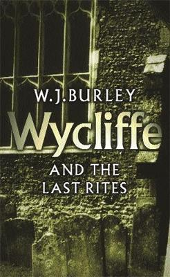 Wycliffe And The Last Rites by W.J. Burley image