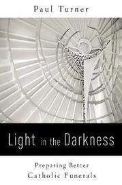 Light in the Darkness by Paul Turner
