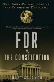FDR v. the Constitution by Burt Solomon