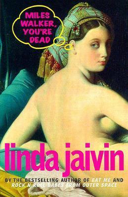 Miles Walker, You're Dead by Linda Jaivin image