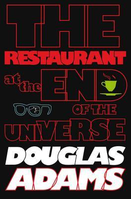 The Hitchhiker's Guide to the Galaxy: The Restaurant at the End of the Universe by Douglas Adams image