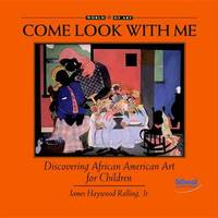 Discovering African American Art For Children by JAMES HAYWOOD JR. ROLLING