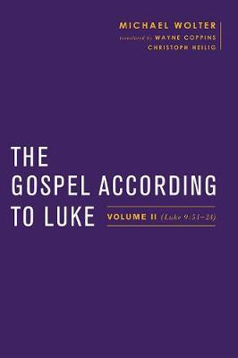 The Gospel According to Luke by Michael Wolter