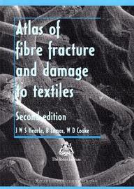 Atlas of Fibre Fracture and Damage to Textiles by J.W.S. Hearle image