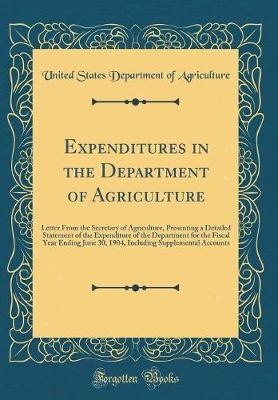 Expenditures in the Department of Agriculture by United States Department of Agriculture image