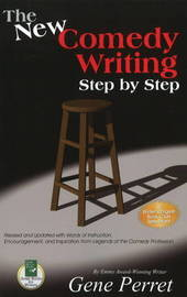 New Comedy Writing Step by Step by Gene Perret