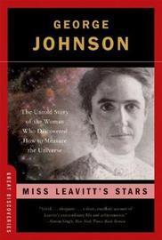 Miss Leavitt's Stars by George Johnson