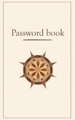 Password book. A password organizer for Internet login, Website. Alphabetically arranged Password logbook. Small Password book, password notebook and password log journal. A discreet password keeper by Sujatha Lalgudi image