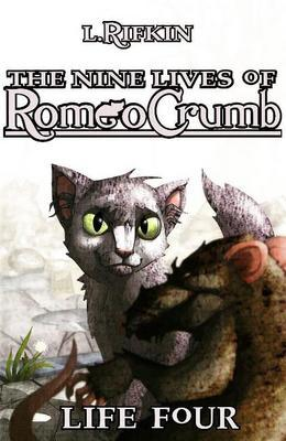 The Nine Lives of Romeo Crumb by L. Rifkin image