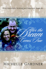 After the Dream Comes True by Michelle Gardner image