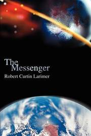 The Messenger by Bob Larimer image