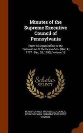 Minutes of the Supreme Executive Council of Pennsylvania image