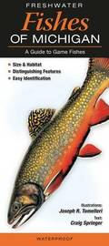 Freshwater Fishes of Michigan by Craig Springer