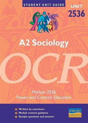 A2 Sociology OCR: Unit 2536 by Steve Chapman image