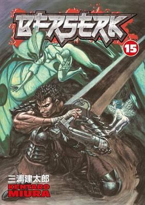 Berserk Volume 15 by Kentaro Miura