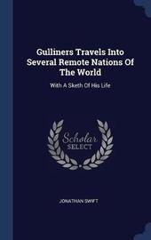 Gulliners Travels Into Several Remote Nations of the World by Jonathan Swift image