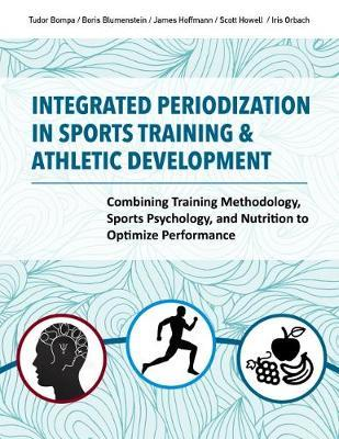 Integrated Periodization in Sports Training & Athletic Development by Scott Howell image
