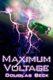 Maximum Voltage by Douglas Beck image