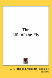 The Life of the Fly by J.H. Fabre image