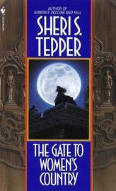Gate to Women's Country by Sheri S Tepper