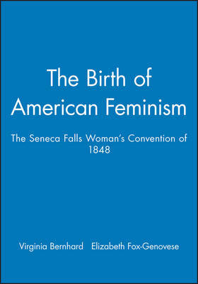 The Birth of American Feminism by . Bernhard image