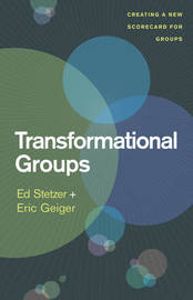 Transformational Groups by Ed Stetzer