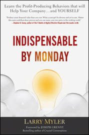 Indispensable By Monday by Larry Myler image