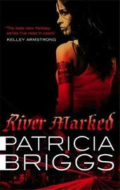 River Marked (Mercy Thompson Series #6) (UK Ed) by Patricia Briggs image