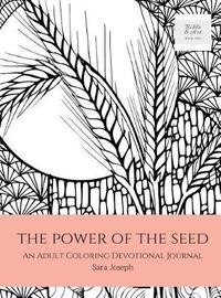The Power of the Seed by Sara Joseph image