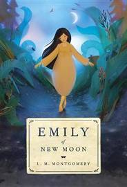 Emily of New Moon by L.M.Montgomery