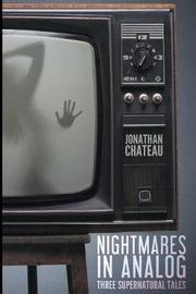 Nightmares in Analog by Jonathan Chateau image