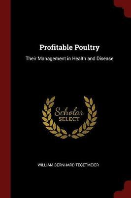 Profitable Poultry by William Bernhard Tegetmeier image