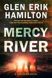 Mercy River by Glen Erik Hamilton