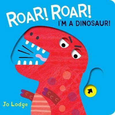 Roar Roar! Dinosaur by Jo Lodge image