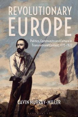 Revolutionary Europe by Gavin Murray-Miller