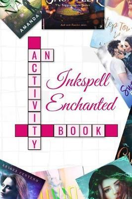 Inkspell Enchanted by Phyllis Cherry and Ashley Pagano image