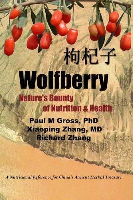 Wolfberry by P M Gross