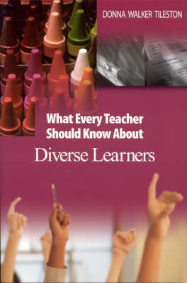 What Every Teacher Should Know About Diverse Learners by Donna E. Walker Tileston image