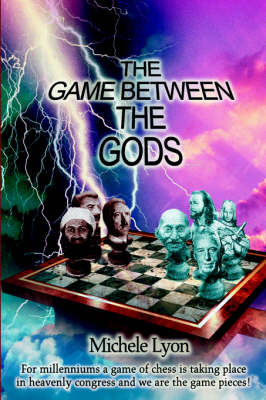 The Game Between the Gods by Michele Lyon image