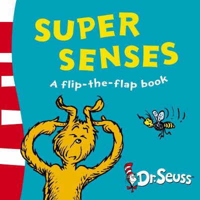 Super Senses by Dr Seuss