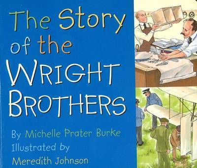 Story of the Wright Brothers by Michelle Prater Burke