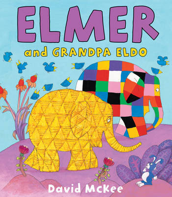 Elmer and Grandpa Eldo by David McKee image