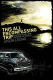 This All Encompassing Trip (Chasing Pearl Jam Around the World) by Jason Leung